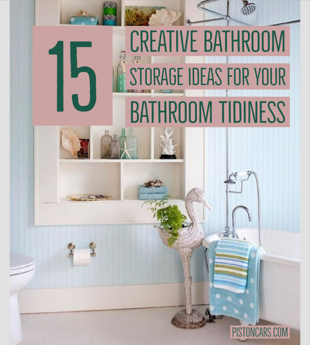 15 Creative Bathroom Storage Ideas For Your Bathroom with regard to dimensions 1024 X 1138