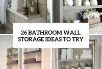 26 Simple Bathroom Wall Storage Ideas Shelterness throughout sizing 735 X 1102
